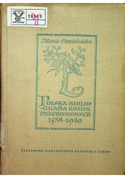 Polska bibliografia roślin przemysłowych 1588 1940