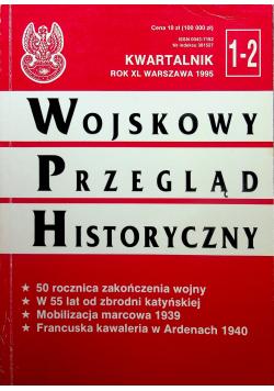 Wojskowy przegląd historyczny 1 / 2 rok XL