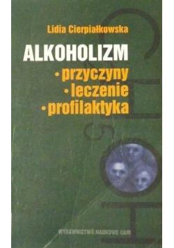 Alkoholizm Przyczyny leczenie profilaktyka