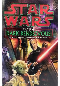 Star Wars Yoda Dark Rendezvous A Clone Wars Novel