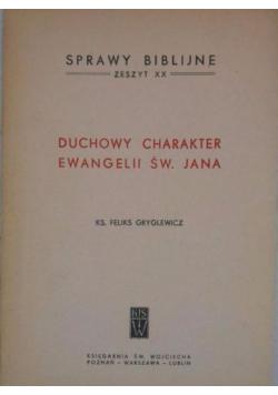 Duchowy charakter Ewangelii Św Jana