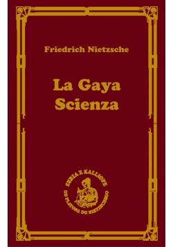 La gaya scienza czyli nauka radująca duszę