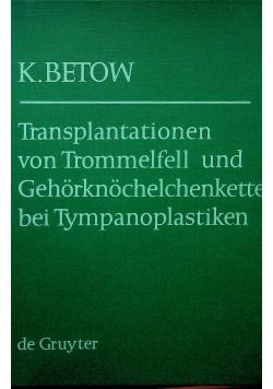 Transplantationen von Trommelfell