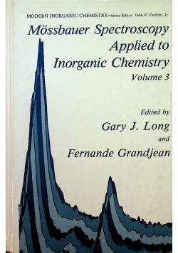 Mossbuaer Spectroscopy Applied to Inroganic Chemistry volume 3