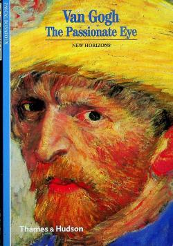 Van Gogh The Passionate Eye