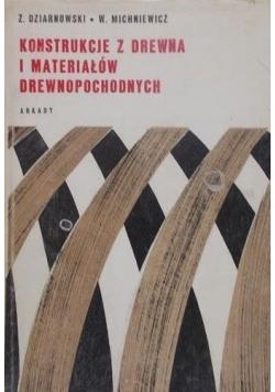 Konstrukcje z drewna i materiałów drewnopochodnych