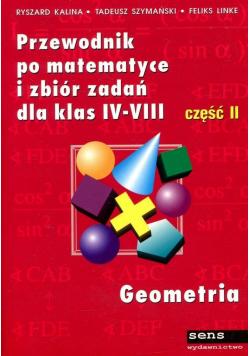 Przewodnik po matematyce i zbiór zadań dla klas IV VIII cz II