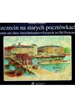 Szczecin na starych pocztówkach