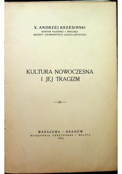 Kultura nowoczesna i jej tragizm 1934 r
