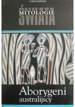 Mitologie świata Aborygeni australijscy