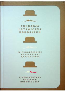 Edukacja ustawiczna dorosłych w europejskiej przestrzeni kształcenia