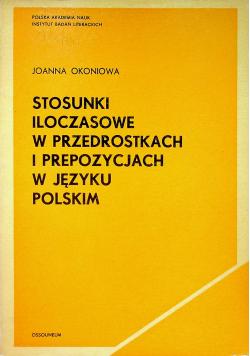 Stosunki Iloczasowe w przedrostkach i prepozycjach w języku polskim