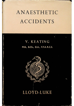 Anaesthetic accidents