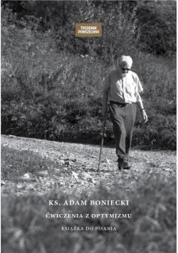 Ks Adam Boniecki Ćwiczenia z optymizmu