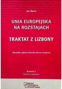 Unia Europejska na rozstajach Traktat z Lizbony