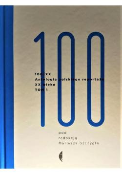 Antologia 100/XX Tom 1