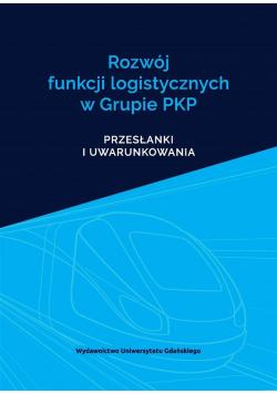 Rozwój funkcji logistycznych w Grupie PKP