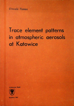 Trace element patterns in atmospheric aerosols at Katowice