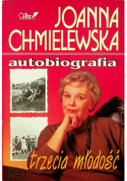 Chmielewska Autobiografia trzecia młodość + autograf Chmielewskiej