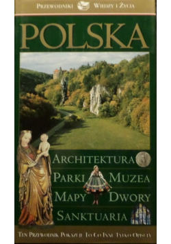 Polska Architektura parki muzea mapy dwory sanktuaria