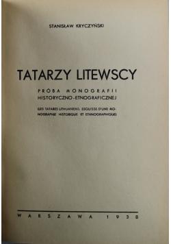 Tatarzy Litewscy Próba monografii historyczno etnograficznej 1938 r