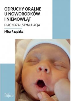 Odruchy oralne u noworodków i niemowląt