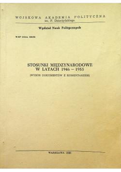 Stosunki międzynarodowe w latach 1946 1955