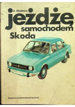 Jeżdżę samochodem Skoda