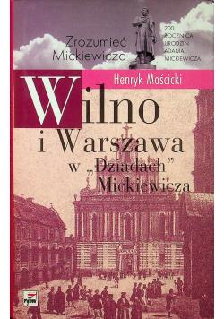 Wilno i Warszawa w Dziadach Mickiewicza