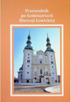 Przewodnik po Sanktuariach Diecezji Łowickiej