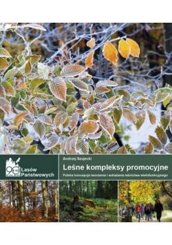 Leśne kompleksy promocyjne Polska koncepcja tworzenia i wdrażania leśnictwa wielofunkcyjnego