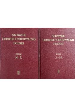 Słownik Serbsko Chorwacko Polski Tom I i II