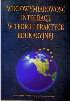 Wielowymiarowość integracji w teorii i praktyce edukacyjnej