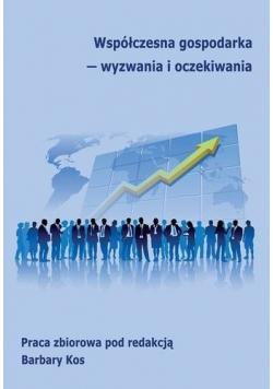 Współczesna gospodarka wyzwania i oczekiwania
