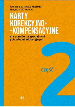 Karty korekcyjno-kompensacyjne Część 2 dla uczniów ze specjalnymi potrzebami edukacyjnymi