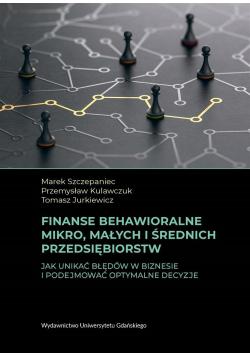 Finanse behawioralne mikro, małych i średnich..