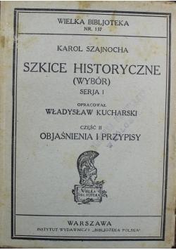 Szkice historyczne Wybór Serja I Część II 1930 r.