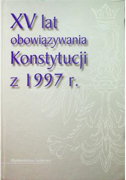 XV lat obowiązywania Konstytucji z 1997 r