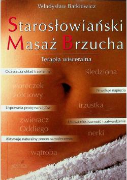 Starosłowiański Masaż Brzucha Terapia wisceralna
