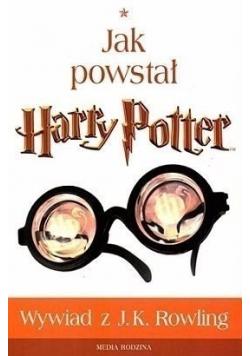 Jak powstał  Harry Potter