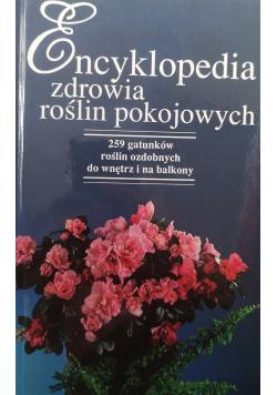 Encyklopedia zdrowia roślin pokojowych