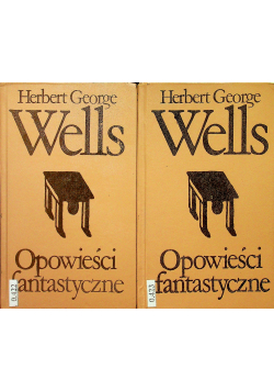 Wells Opowieści fantastyczne 2 tomy