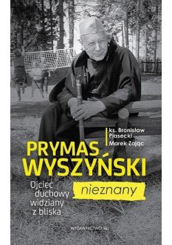 Prymas Wyszyński nieznany