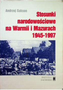 Stosunki narodowościowe na Warmii i Mazurach 1945  1997