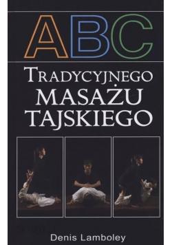ABC tradycyjnego masażu tajskiego