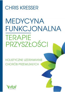 Medycyna funkcjonalna terapie przyszłości