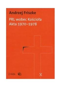 PRL wobec kościoła Akta 1970-1978