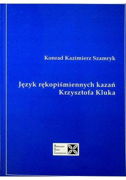 Język rękopiśmiennych kazań Krzysztof Kluska