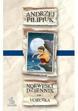 Norweski dziennik Tom I Ucieczka