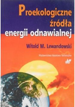 Proekologiczne źródła energii odnawialnej
